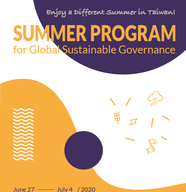 CALL FOR APPLICATIONS FOR 2020 NCHU'S  SUMMER PROGRAM FOR GLOBAL SUSTAINABLE GOVERNANCE, TAIWAN