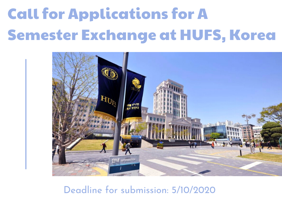 STUDENT EXCHANGE PROGRAM IN SPRING SEMESTER AT HANKUK UNIVERSITY OF FOREIGN STUDIES (HUFS), KOREA