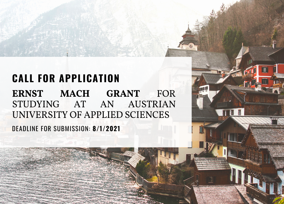 CALL FOR APPLICATIONS FOR AN EXCHANGE PROGRAM AT MCI MANAGEMENT CENTER INNSBRUCK WITH THE GRANT FROM ERNST MACH GRANT