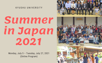SUMMER IN JAPAN (SIJ) 2021 ONLINE PROGRAM AT  KYUSHU UNIVERSITY, JAPAN